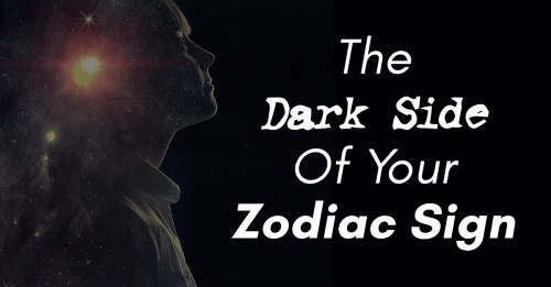 The Dark Side of each Zodiac Signs